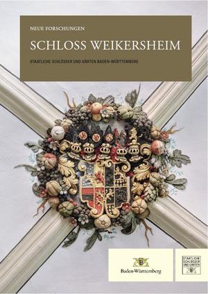 Schloss Weikersheim. Neue Forschungen (Foto: Verlag Nünnerich-Asmus, Oppenheim)