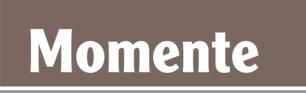 Newsletter der Zeitschrift Momente - Das Magazin zur Geschichte Baden-Württembergs