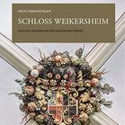 Titel Schloss Weikersheim. Neue Forschungen (Foto: Verlag Nünnerich-Asmus, Oppenheim)